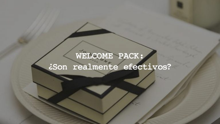 WELCOME PACK: ¿Son realmente efectivos?